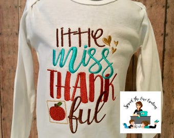 Little miss thankful girls shirt | Toddler Thanksgiving Shirt | Thanksgiving baby shirt | My first thanksgiving shirt | Girls Thanksgiving