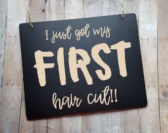 I Just Got My First Hair Cut Chalkboard Sign - Baby's First Hair Cut Sign - Barbershop Sign - Boy's First Hair Cut - Girl's First Hair Cut
