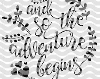 The Adventure Begins SVG, File for Circuit, Silhouette, Cameo, Cutting Machine