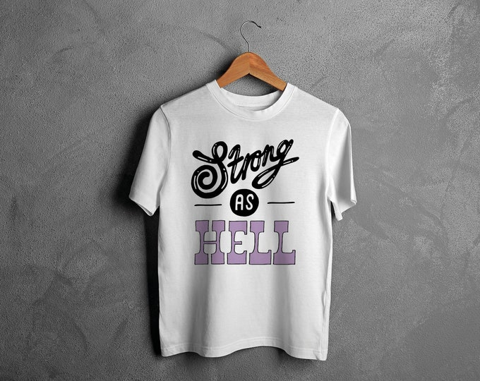 Strong as Hell T-shirt (intro price)