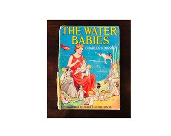 The Water Babies by Charles Kingsley, 1910 Edition Illustrated by Cora E. M. Paterson
