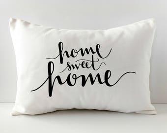 Home Sweet Home - Pillow Cover - Throw Pillow - Housewarming Gift - Lumbar Pillow - Farmhouse Decor