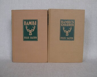 Bambi and Bambi's Children by Felix Salten