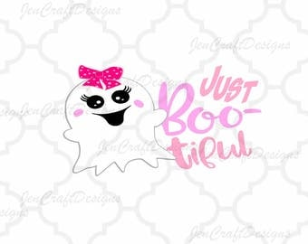 Just Boo-tiful SVG Halloween saying, Boo tiful girly ghost svg, halloween svg, fall autumn SVG, EPS, Dxf, Png, Cricut, Silhouette, Ghoul