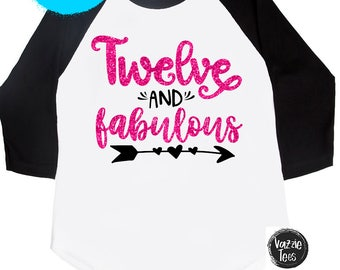 Twelve and Fabulous - 12th Birthday - Girls' Birthday Shirts - TWELVE - Twelfth Birthday - Girls' Birthday Shirts - 12 - Glitter Birthday