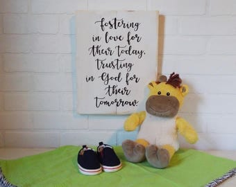 Foster care sign, Fostering in love, Gift, Foster Care Families, handpainted sign, inspirational sign, home decor, wood sign, rustic decor