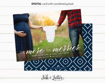 Printable Christmas Card - Christmas Pregnancy Announcement - Pregnancy Announcement Card - The More the Merrier - Digital Christmas Card