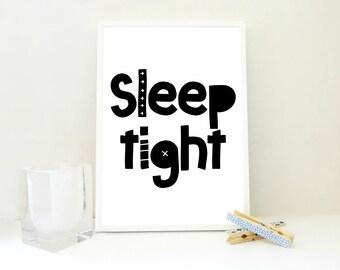 Sleep Tight Printable Print, Sleep Art Print, Sleep Sign, Nursery Wall Art, Baby Room Decor, Quiet Sign, Kids Room Decor, Poster, PDF & JPG