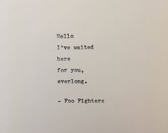 Foo Fighters love quote hand typed on antique typewriter gift boyfriend husband wife wedding present birthday valentines scrapbooking