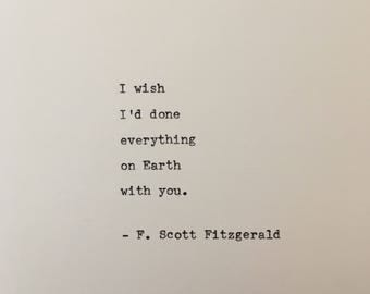 F. Scott Fitzgerald love quote hand typed on antique typewriter gift girlfriend boyfriend husband wife wedding present birthday valentines