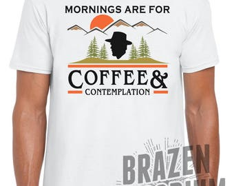 Mornings Are For Coffee and Contemplation T-Shirt, Stranger Things T Shirt, Jim Hopper, Hawkins Police, Coffee and Contemplation T-Shirt ©