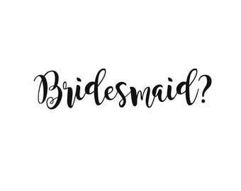 Bridesmaid Cut File For Cricut-Wedding Cut File For Silhouette