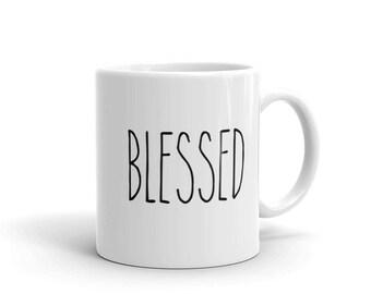 Blessed Coffee Mug | Farmhouse Mug | Gift for Her | Rae Dunn Inspired | Coffee Cup | Farmhouse Decor | Gift for Women | Gift Idea | Coffee