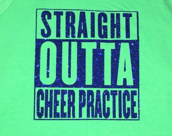 Straight Outta Cheer Practice Shirt