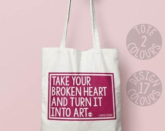Take Your Broken Heart, Carrie Fisher strong canvas tote bag, cotton bag, present for best friend, love is love, star wars, princess leia