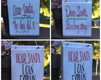 Dear Santa the dog did it; Dear Santa it's a long story; Dear Santa I can Explain