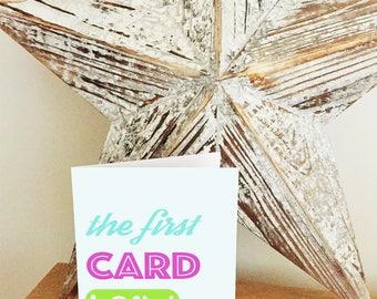 The First Card I Saw / Greeting Card / Fun Card / Funny Card