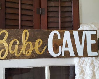 Babe Cave Wood Sign