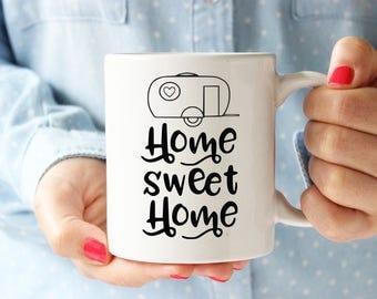 Home Sweet Home Mug, Camper Mug, Camping, RV mug, New home, Housewarming, Little, Glamping, Glamper, RV life, House, home, Tiny Home, Retro