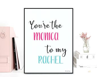 Christmas friend gift, TV show Friends quote, Series Friends poster, Monica & Rachel, Television series Friends, Friendship poster digital