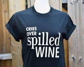 "Funny Wine Shirt ""Cr..."