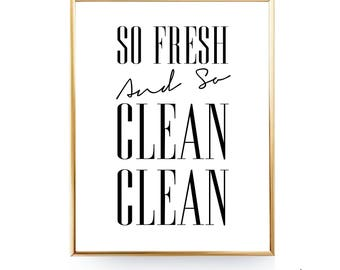 INSTANT DOWNLOAD So Fresh And So Clean Clean Bathroom Wall Art Laundry Room Decor Bathroom Art Bathroom Printable Art Laundry Room Art 8x10
