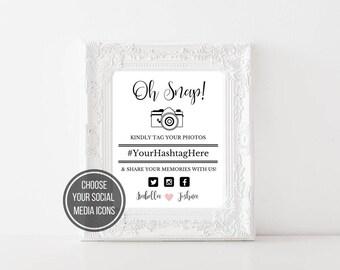 Social Media Hashtag Sign Oh Snap Sign Share The Love Custom Hashtag Wedding Sign Printable Instagram Facebook Twitter CWS307_18C