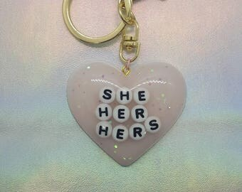 Gender Pronoun - She/Her/Hers Keychain