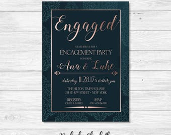 Dark Teal Engagement Party Invitation, Rose Gold Engagement Invitation, Engaged Invitation, Engagement Invitation, *DIGITAL FILE*