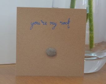 Pebble Art You're My Rock Card, Special Relationship, Thank You Friendship Card, Funny Friend card