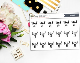 TIRED AF Lettering Planner Stickers   for use with Erin Condren Lifeplanner™, Happy Planner