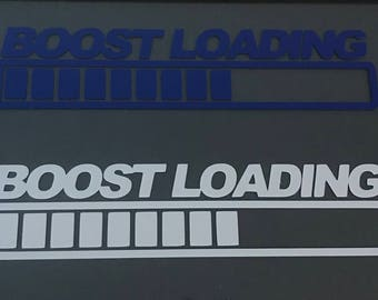 "Boost loading funny vinyl decal sticker 6.5"" project turbo drift car stance jdm street racing"