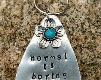Normal is Boring Keychain