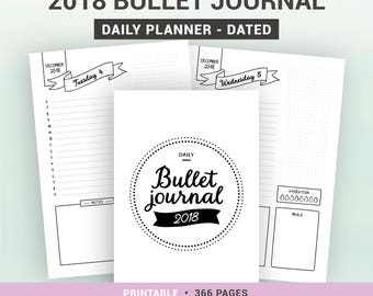 2018 BULLET JOURNAL - printable daily planner - dated agenda - 1 page per day - A5, A4, Us Letter, Half letter