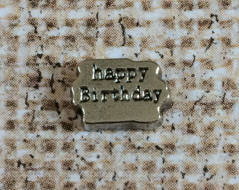 HAPPY BIRTHDAY  //  Memory Locket Charm  //  Floating Memory   //  Living Locket Jewelry  //  In Memory  //  Text Tile Charm