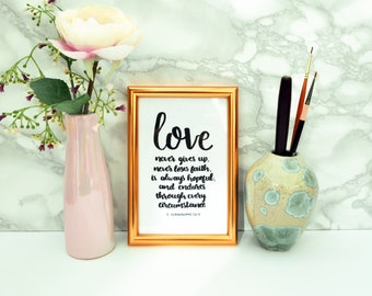 Love Never Gives Up - A6 Framed Print - Scripture Art - 1 Corinthians 13 - Christian Gifts