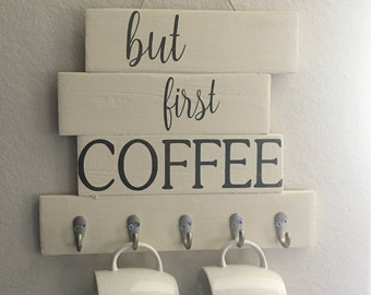 But First Coffee Cup Holder // Kitchen Coffee Cup Holder //  Wall Hanging Coffee Cup Rack // Wood Cup Holder // But First Coffee // Decor