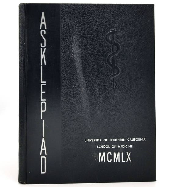 University of Southern California School of Medicine Yearbook 1960 - Asklepiad - USC - Los Angeles, CA