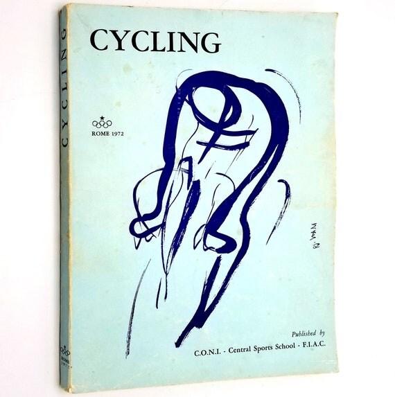Cycling - Rome 1972 Adriano Rodoni (introduction) C.O.N.I. - Central Sports School - F.I.A.C.