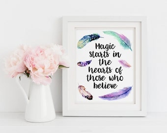 Magic Quote Print - Watercolour Print - Inspirational Quote - Feather Wall Art - Magic Wall Art - Quote Wall Art - Quote Print (UNFRAMED)