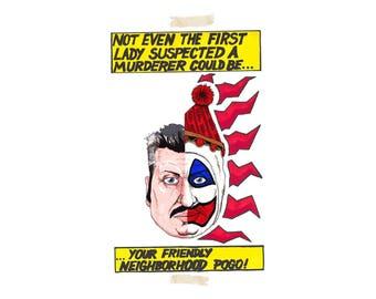 my pogo sense is tingling (john wayne gacy art print, 11x17)