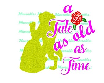 A tale as old as time svg,png,pdf files.