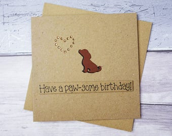 Cute puppy dog happy birthday card, Handmade chocolate brown Labrador, Beagle or Spaniel puppy dog funny card, Cavalier King Charles Spaniel