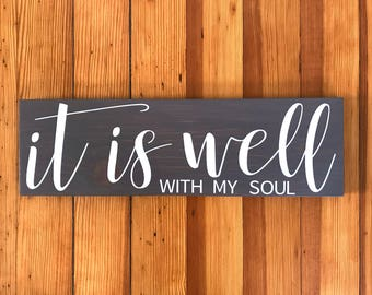 It Is Well With My Soul, Wooden Signs For Home,  Scripture Signs, Christian Wood Signs, Scripture Wall Art, Wooden Signs, 5.5 X 18