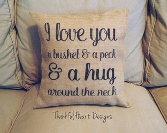 I Love You A Bushel & A Peck Burlap Pillow, Burlap Pillow, Living Room Pillow, I Love You Pillow, Bushel and a Peck, Couple Pillow, Bedroom