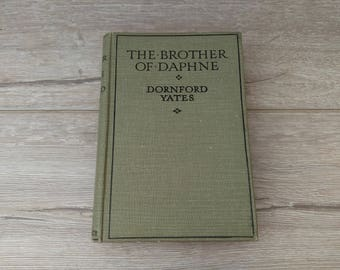The Brother Of Daphne By Dornford Yates (Ward Lock & Co) Vintage Hardback