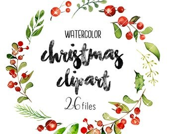 SALE -30%OFF Christmas Watercolor Clipart -  Cards, xmas, Wreath and Frame, Clip Art, Digital paper, Leaves Floral, Hand Painted, PNG