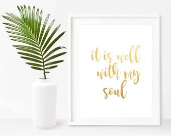 It Is Well With My Soul Print, Inspirational Quote, Quote Print, Christian Wall Decor,  Digital Download, Home Decor, Wall Decor