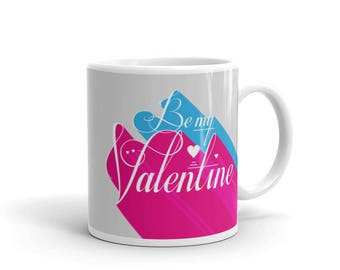 Be My Valentine 3D Mug | Valentine's Day | Typographic Art  | Romance | Gift Idea for Lovers