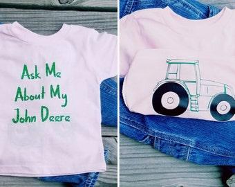 Ask Me About My John Deer Girl T-Shirt